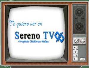 te quiero El proyecto Sereno TV